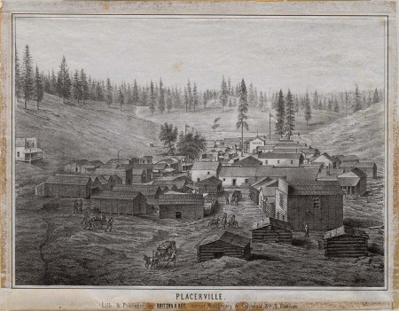 Placerville, CA (Image from http://bancroft.library.ca.gov)
