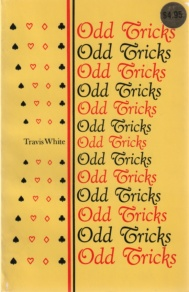 L Travis White - Odd Tricks - Bridge book cover