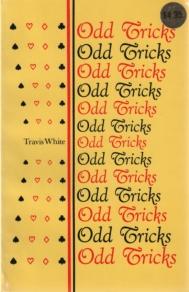 L Travis White - Odd Tricks - Bridge book cover